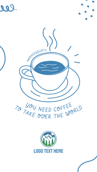 Monday Coffee Quote Facebook story